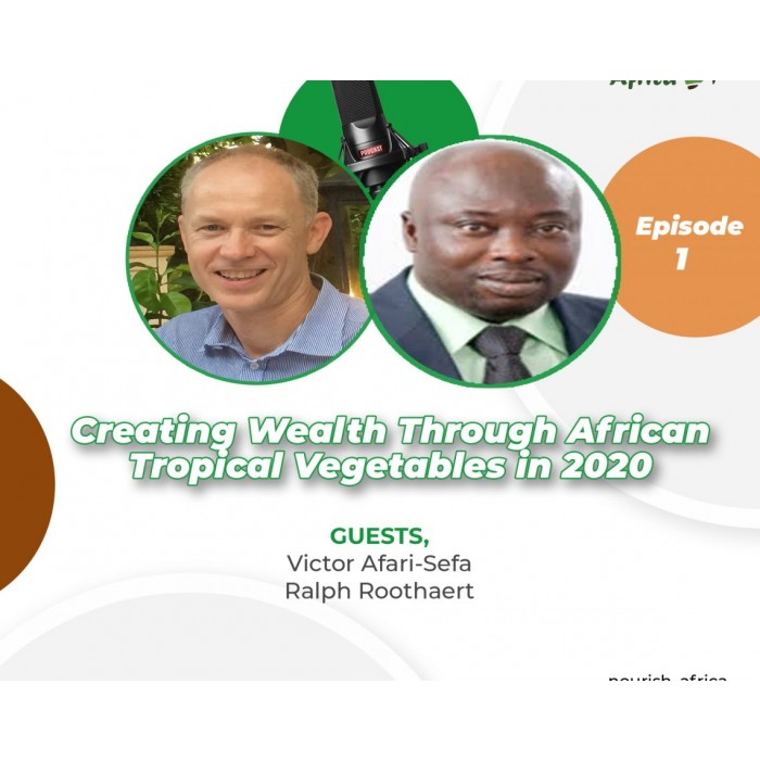 Creating Wealth through African Tropical Vegetables in 2020